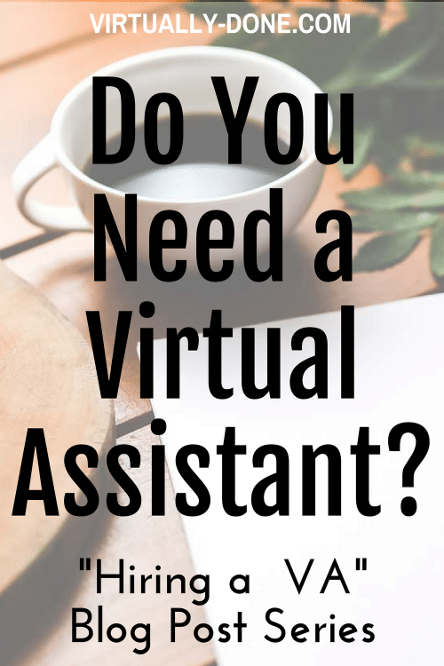 Whether you are just starting your business or have been at it for several years, you will reach a point when you cannot, or do not want to do everything yourself. This is the time to outsource to a virtual assistant.