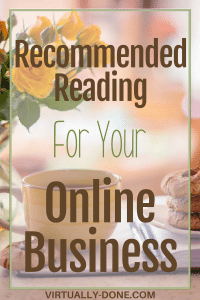 recommended reading, business books, personal development books, virtual assistant books, outsourcing books, books for online businesses, books for entrepreneurs