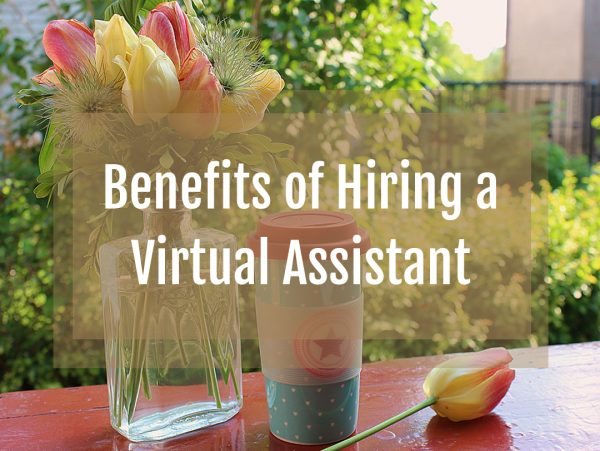 Benefits of Hiring a Virtual Assistant