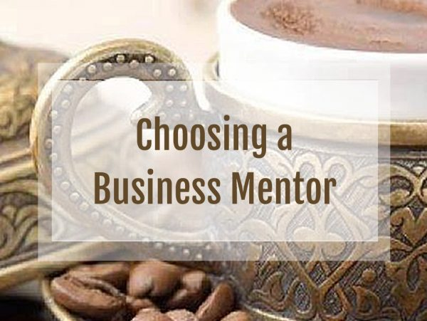 Choosing a Business Mentor